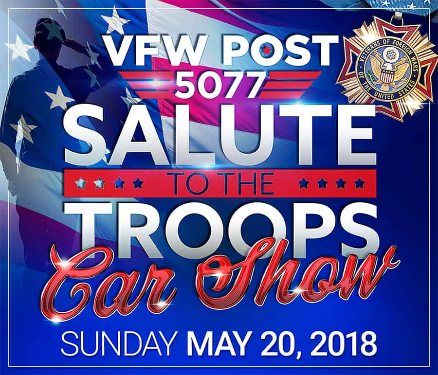 VFW5077 Salute to the Troops Car Show 2018